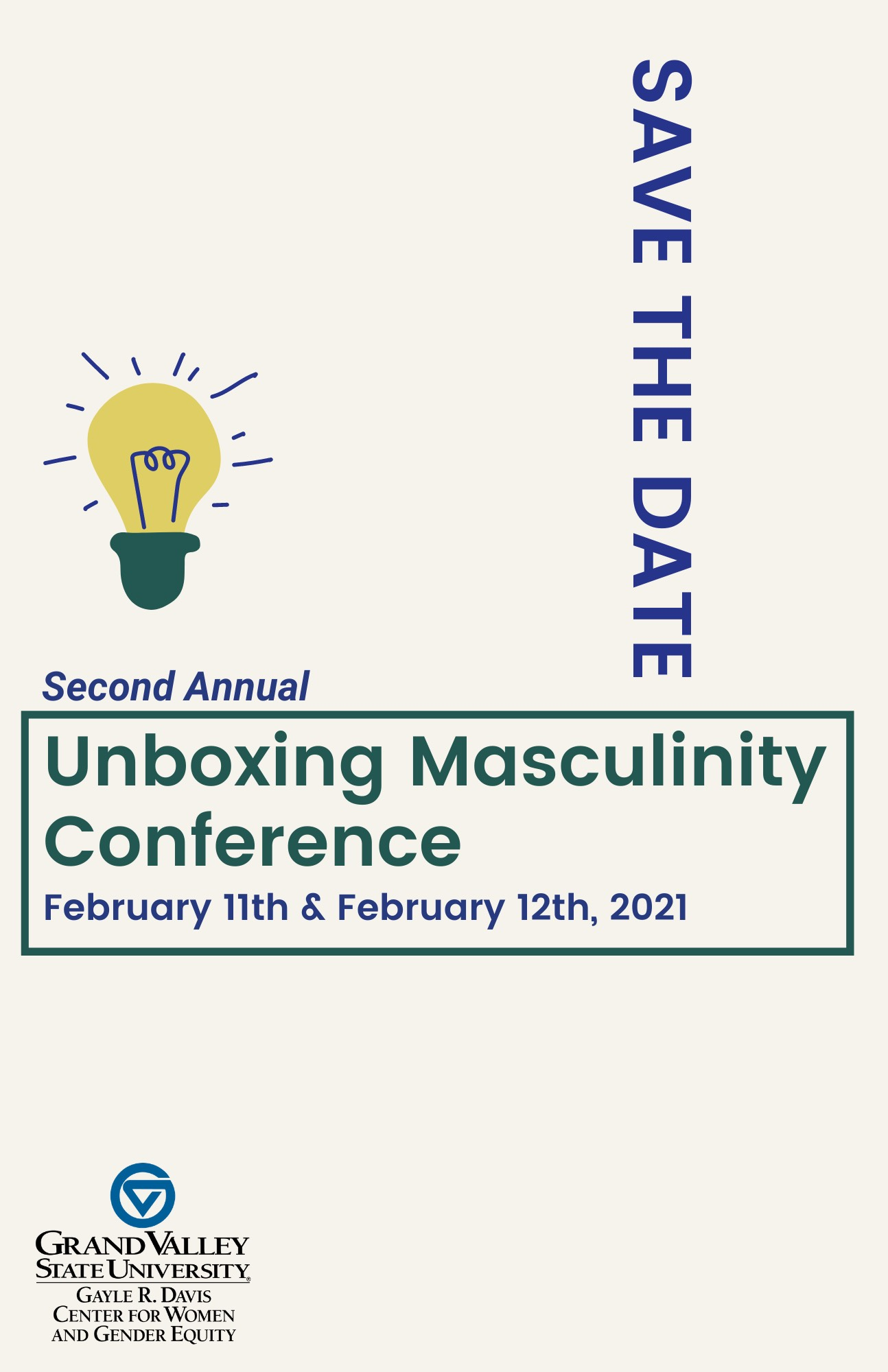 Unboxing masculinity conference save the date! February 11th & 12th, 2021. Registration to be posted soon.